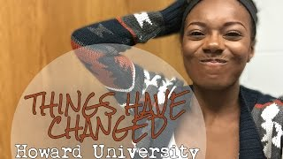 THINGS HAVE CHANGED - Howard University