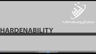 Hardenability – Steel – Snippet from 'Steel Metallurgy'