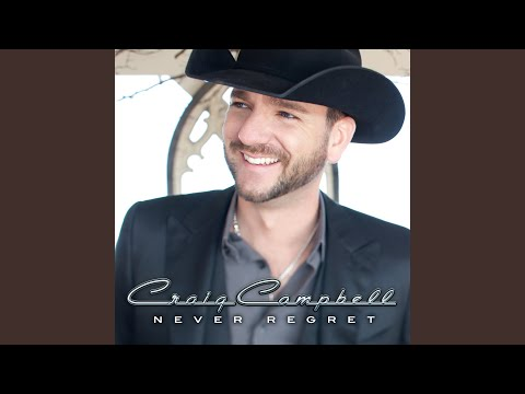 craig campbell you can come over
