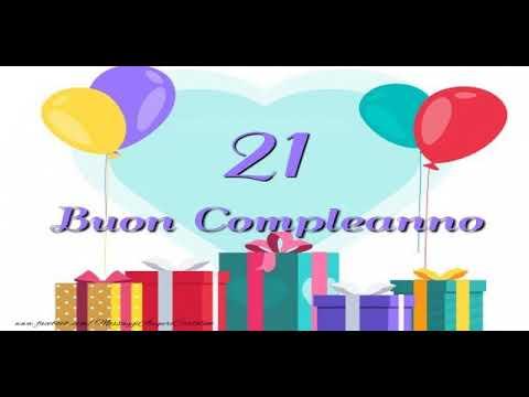 Cartoline Animate E Musicali Buon Compleanno 21 Anni Youtube