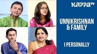 Unnikrishnan & Family - I Personally - Kappa TV