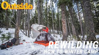 How to Camp iฑ the Winter Without Dying | Outside
