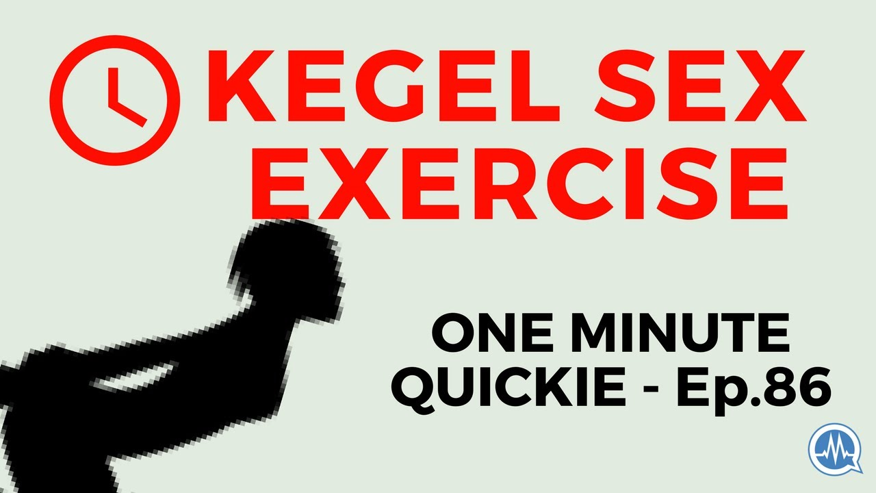 Kegel exercises for women benefits sexually