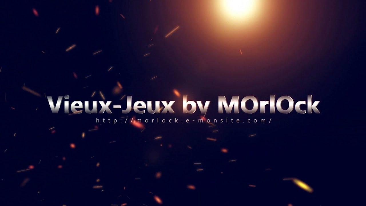 Vieux-Jeux by MOrlOck - Bande Annonce