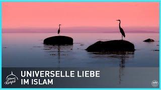 Universelle Liebe und Zuneigung im Islam | Stimme des Kalifen