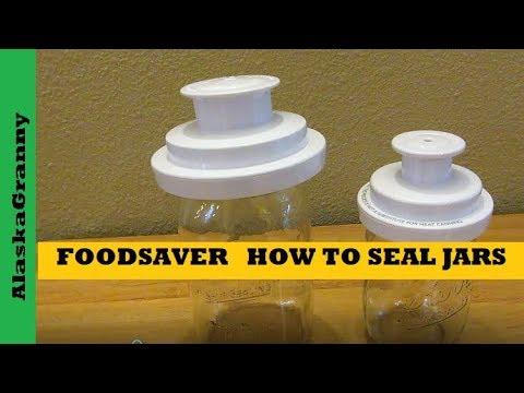 Food Saver Mason Jar Vacuum Sealer Attachment How To Seal Mason Canning Jars FoodSaver