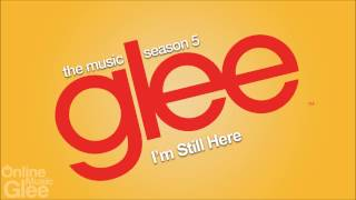 Glee - I'm Still Here [FULL HD STUDIO]