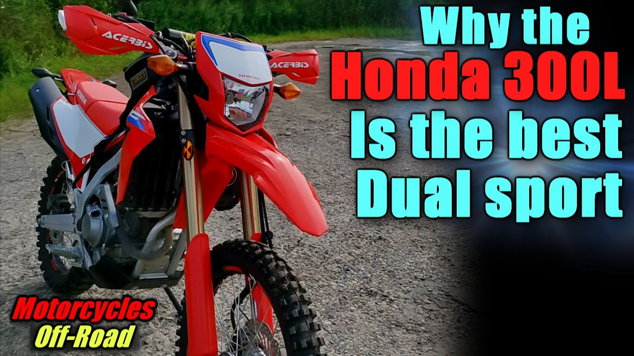 Download Top Reasons why the Honda crf300L is the best dual sport motorcycle
