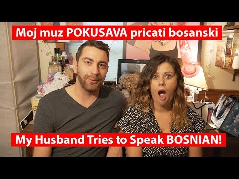 My Husband Tries to Speak Bosnian Part 1 (TRY NOT TO LAUGH)