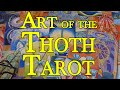 The Art of the Thoth Tarot