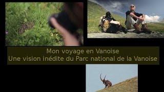 """""""Mon voyage en Vanoise"""" - un film pour les 50 ans du Parc national"""