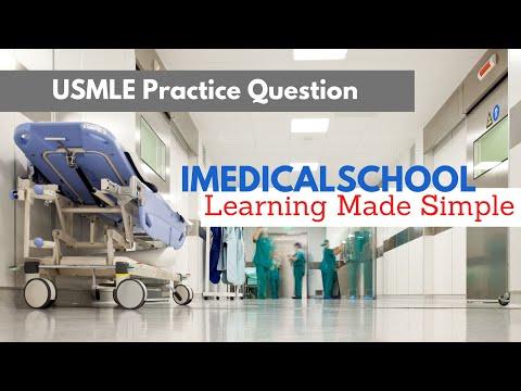 Medical School - USMLE Practice Question