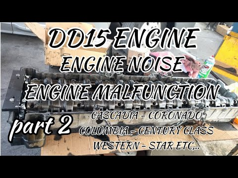 Freightliner Cascadia DD15 engine malfunction engine noise cam housing  problem engine timing part 2