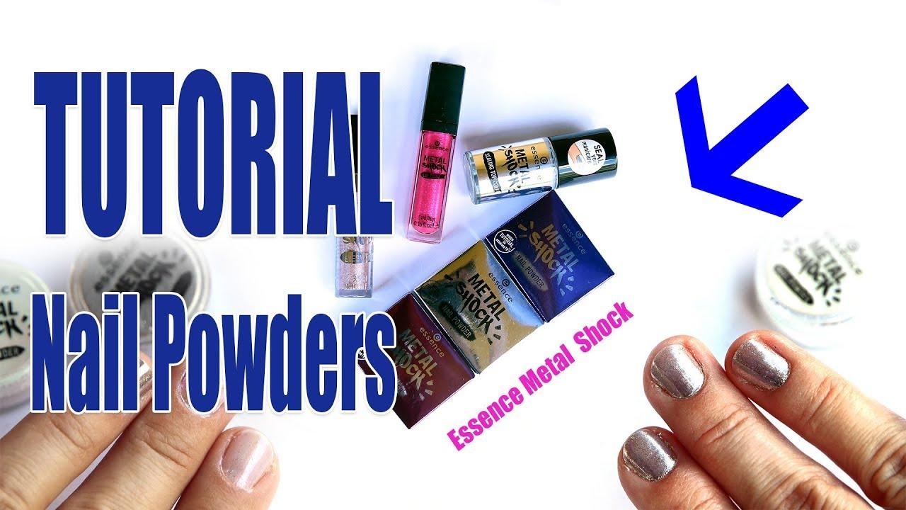 Essence Metal Shock Nail Powders TUTORIAL - YouTube
