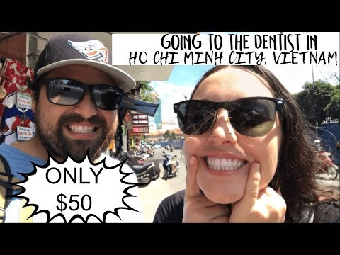 MEDICAL TOURISM: Going to the Dentist in Ho Chi Minh City, Vietnam for only $50 without insurance!