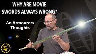 Why are movie swords always wrong? (An armourers thoughts)