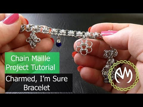 Chain Maille Project Tutorial - Charmed I'm Sure Bracelet thumbnail