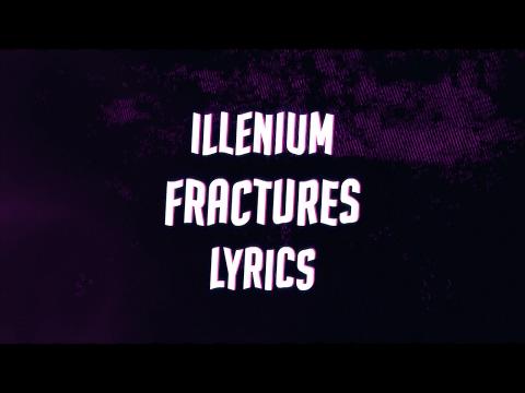Illenium - Fractures (feat. Nevve) Lyrics