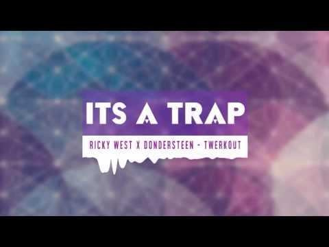 Ricky West x Dondersteen - Twerkout