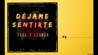 Fark x Leomar - Déjame Sentirte