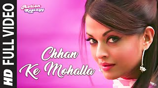 Chhan Ke Mohalla (Full Song) | Action Replayy
