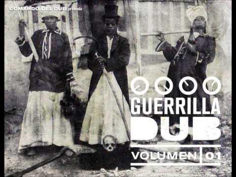 """Comando del Dub Presenta """"Guerrilla Dub"""" [ODGPRO, 2014]"""