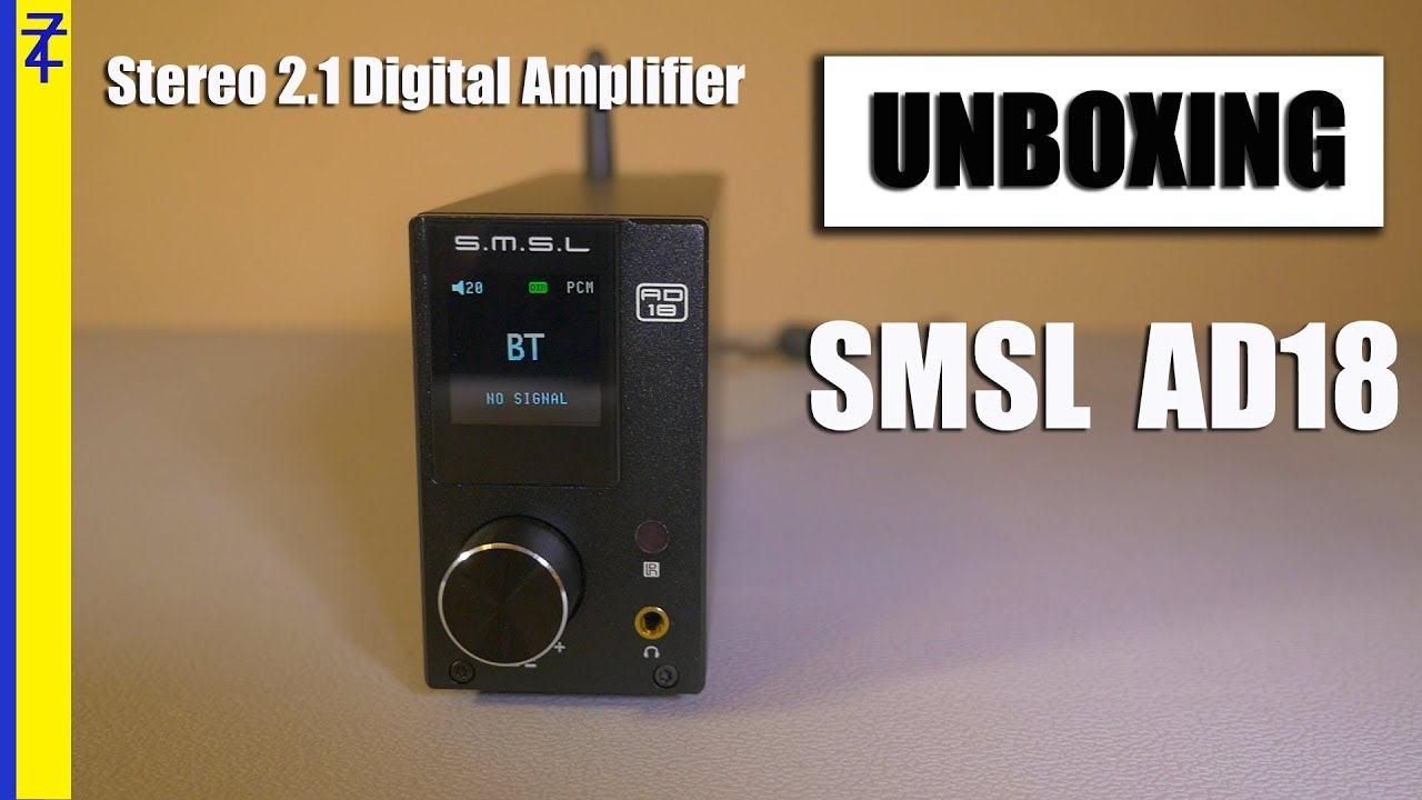 SMSL AD18 Unboxing