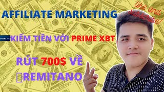 Kiếm tiền Affiliate với Primexbt - Rút 700$ về Remitano