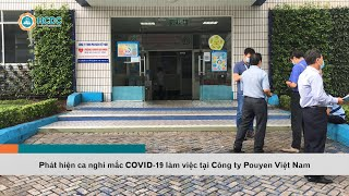 [Nóng] Phát hiện ca nghi mắc COVID-19 làm việc tại Công ty PouYuen Việt Nam