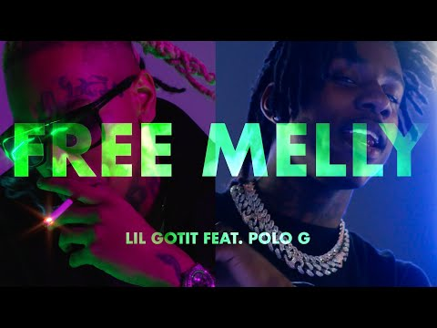 Lil Gotit - Free Melly feat. Polo G (Official Music Video)
