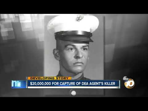$20 million for capture of DEA Agent's Killer