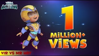 Hindi Cartoons for kids | Vir: The Robot Boy | Vir Vs Mr. Hat | WowKidz Action