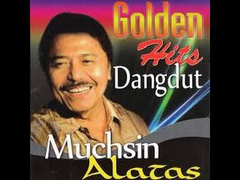 Muchsin Alatas Golden hits Dhankdut(karaoke) Full Album HQ HD