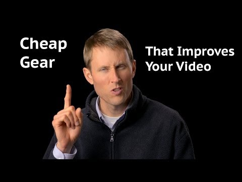 Cheap Gear to Improve Your Video