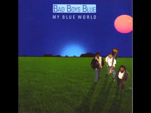 Bad Boys Blue - My Blue World - Don't Walk Away Suzanne