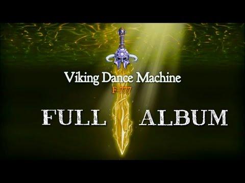F-777 - VIKING DANCE MACHINE! (FULL ALBUM)