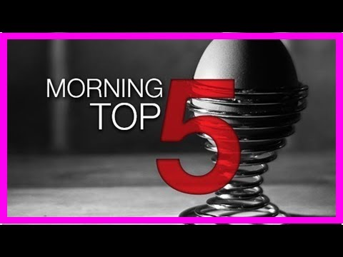 Breaking News   Morning top 5: North Korea to end missile tests; Jo Jo Dullard's sister dies; and T
