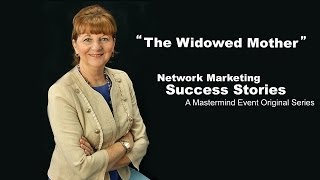 Direct Selling Success Stories: The Widowed Mother