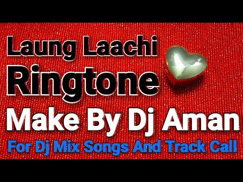 Laung Laachi Ringtone 2018||Rmx Studio ||