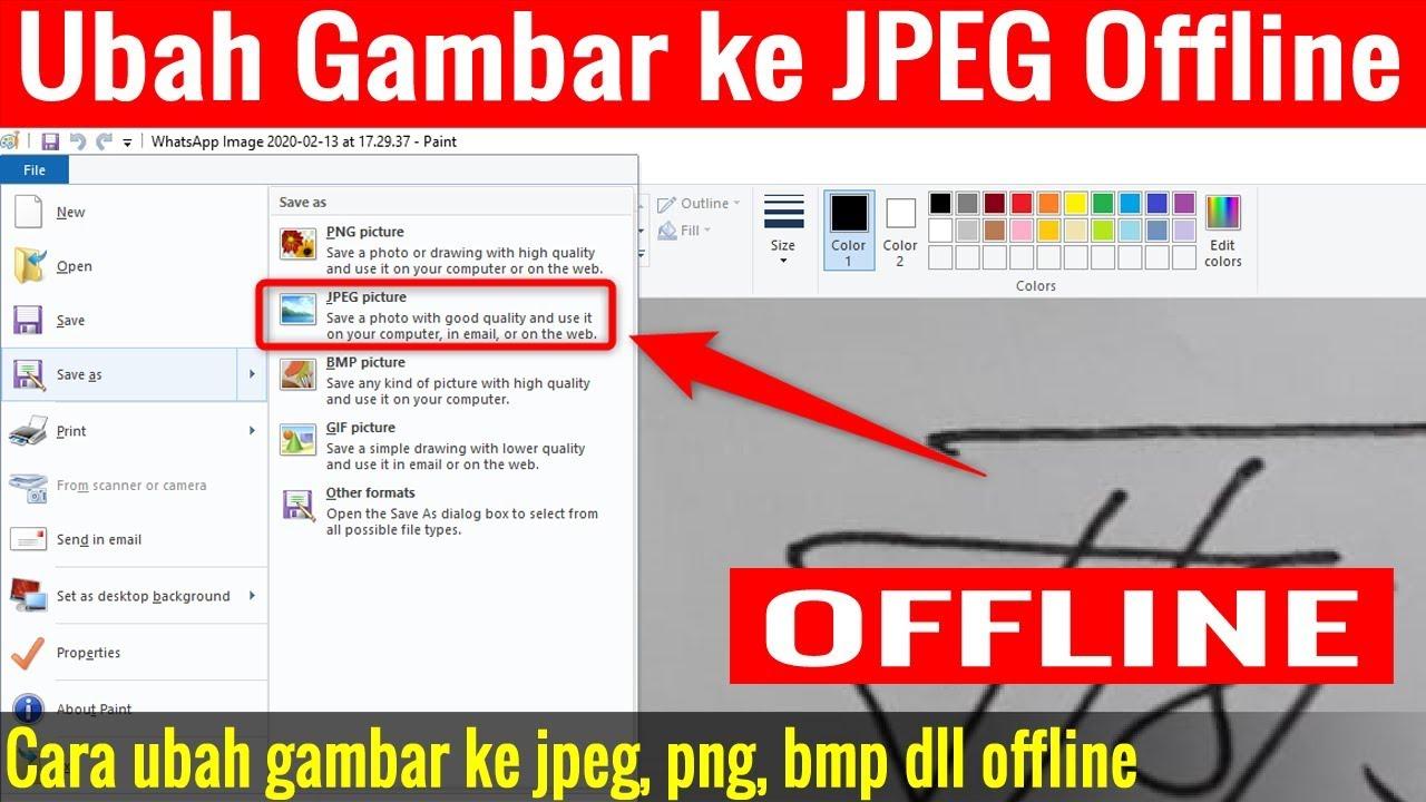 Cara Mengubah Gambar Menjadi Jpg Di Laptop Windows 10 Youtube