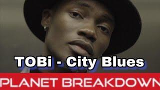 THIS DUDE IS DOPE ! | TOBI - CITY BLUES | REACTION | PLANET BREAKDOWN