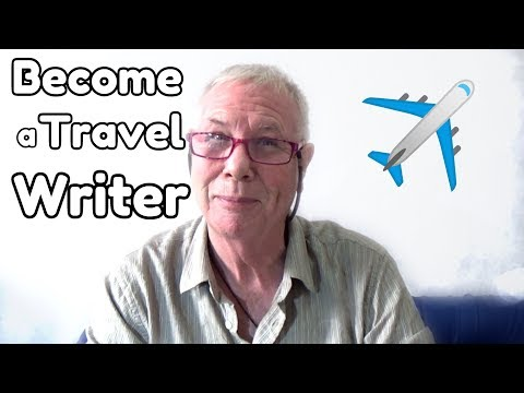 How to Be a Great Travel Writer – WritersLife.org