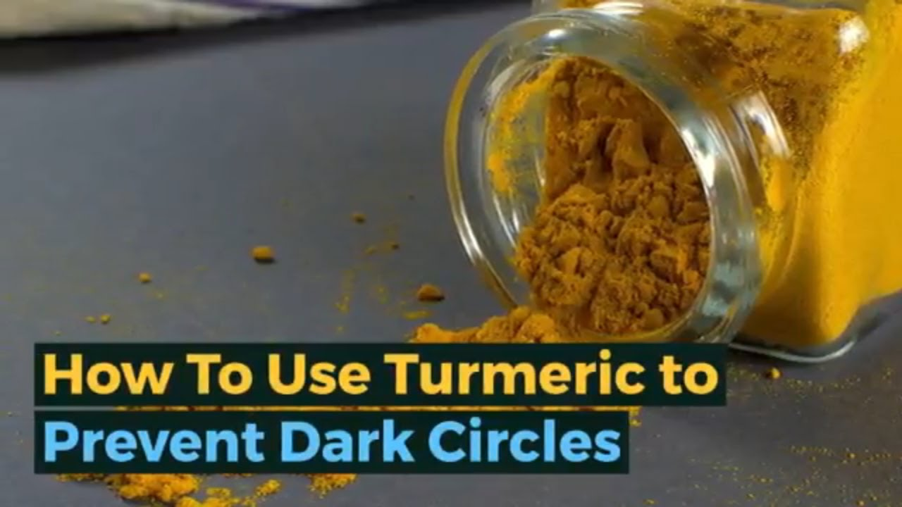 How to Remove Dark Circles 25 How To Use Turmeric to ...