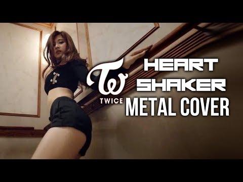 TWICE (트와이스) - HEART SHAKER // Metal Cover