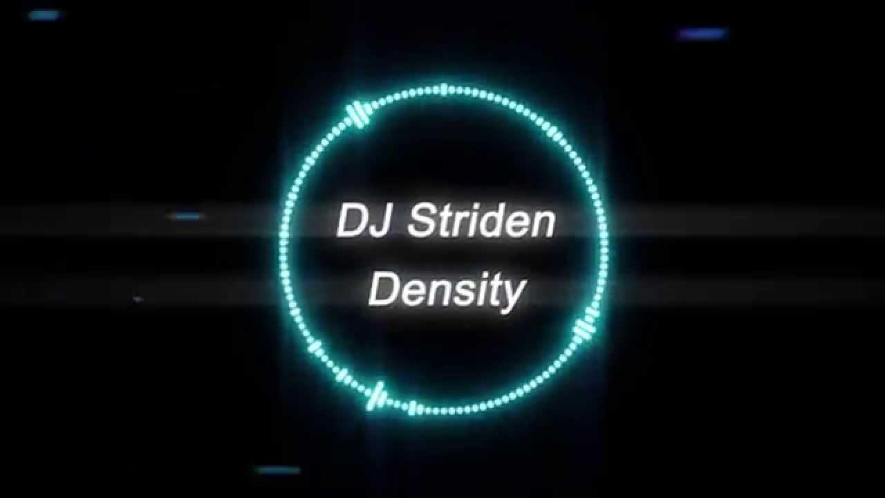 DJ Striden - Density [Melodic EDM]
