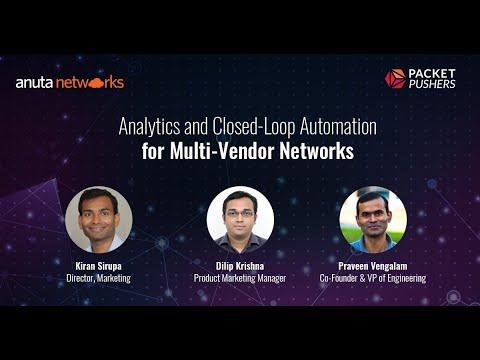 Packet Pushers Webinar Replay: Analytics and Closed-Loop
