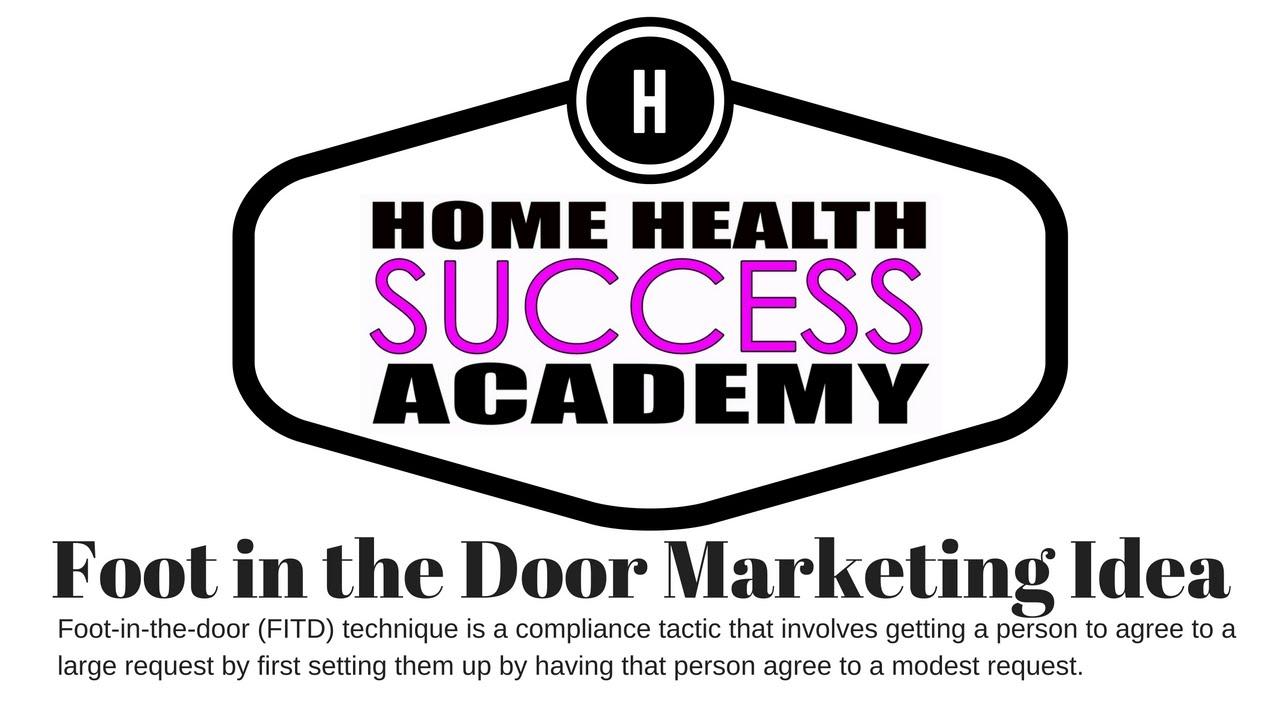 Home Health Marketing: Foot in the Door Giveaway Ideas