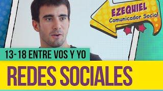 Redes sociales - 13-18 entre vos y yo