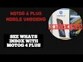 MOTOROLA MOTO G4 UNBOXING