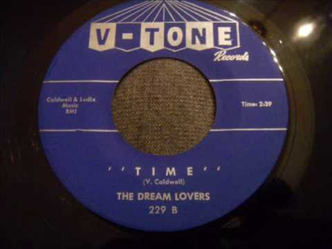 Dream Lovers - Time - Beautiful Philly Doo Wop Ballad